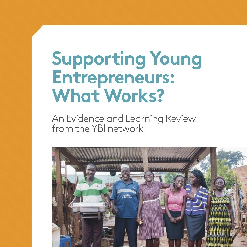 Supporting Young Entrepreneurs: What works?
