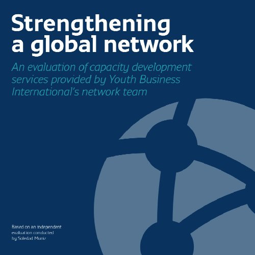 Strengthening a global network